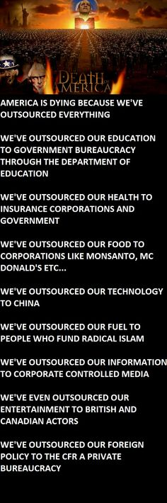 AMERICA IS DYING BECAUSE WE'VE OUTSOURCED EVERYTHING  INFOWARS.COM BECAUSE THERE'S A WAR ON FOR YOUR MIND