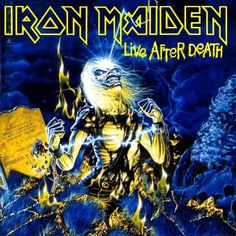 Iron Maiden-Live After Death. As a kid, I was completely taken in by Iron Maiden. Their music and album art and concert productions were the complete package. Bruce Dickinson, Albums Iron Maiden, Iron Maiden Album Covers, Iron Maiden Live, Metallica, Cover Art, Rock And Roll, Eddie The Head, Rock Y Metal
