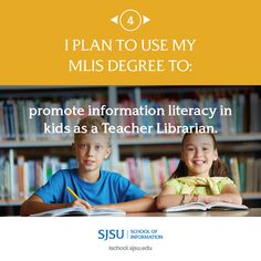 I plan to use my MLIS degree to promote information literacy in kids as a Teacher Librarian. Information Literacy, Teacher Librarian, Career Opportunities, Life Goals, Promotion, How To Plan, School, Kids, Young Children