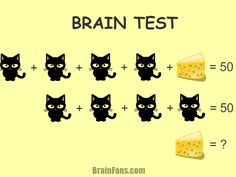 Brain teaser - Kids Riddles Logic Puzzle - math brain test - A puzzle with a cat and cheese. Can you solve this brain test under 10 seconds? Riddles Logic, Logic Math, Brain Teasers Riddles, Math Problem Solving, Logic Puzzles, Math For Kids, Fun Math, Math Games, Math Activities