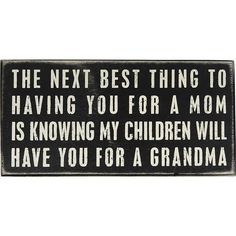 This is how I feel about my Momma!!