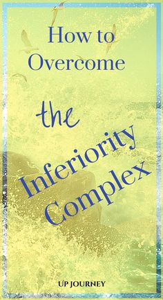 If you have an inferiority complex the chances are that, as a child, you& been listening and taking on board the opinion, advice, beliefs and knowledge of that handful of people that limited your horizon and perspective. Confidence Tips, Self Improvement Tips, Best Self, Self Esteem, Better Life, Self Help, Personal Development, Positivity, Motivation