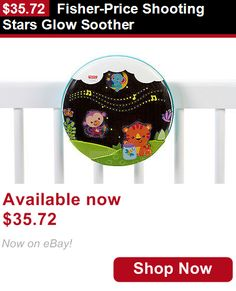Crib Toys: Fisher-Price Shooting Stars Glow Soother BUY IT NOW ONLY: $35.72