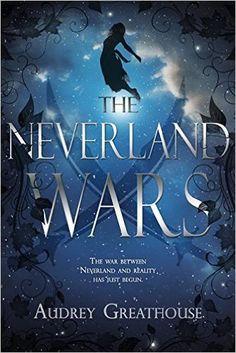 Amazon.com: The Neverland Wars (9781634221719): Audrey Greathouse: Books