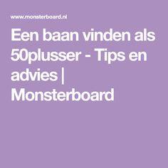 Een baan vinden als 50plusser - Tips en advies   Monsterboard