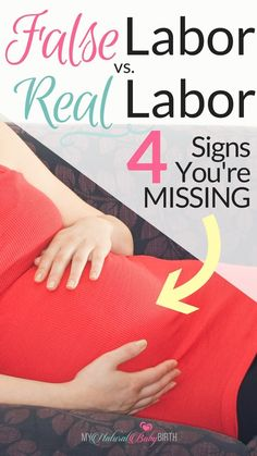 Preparing for baby during pregnancy - False Labor Versus Real Labor Plus The Four Signs You're Missing Pregnancy Labor, Pregnancy Months, Pregnancy Workout, Pregnancy Health, Last Week Of Pregnancy, Ectopic Pregnancy, Stages Of Labor, Childbirth Education, Natural Birth