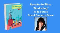 """Reseña del #Libro """"#Marketing"""" de Gricel Gamarra Giese #Bolivia http://blgs.co/YDmD0G"""