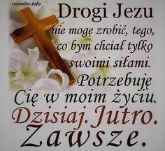 W moim zyciu Good Sentences, Beautiful Flower Arrangements, Prayer Board, Mother Mary, Gods Love, Motto, Christianity, Catholic, Reflection