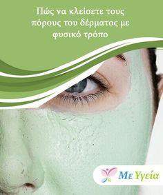 Πώς να κλείσετε τους πόρους του δέρματος με φυσικό τρόπο Υπάρχουν πολλοί λόγοι για τους οποίους οι πόροι της #επιδερμίδας μπορούν να καταλήξουν διογκωμένοι, ανοιχτοί και #ακαλαίσθητοι. Όταν παραμελούμε την κατάλληλη απολέπιση, όταν #παραλείπουμε να φροντίζουμε σωστά το δέρμα μας, όταν έχουμε #κληρονομικότητα στο θέμα, όταν το εκθέτουμε στον ήλιο, όταν εμφανίζονται μαύρα στίγματα, όταν έχουμε κακή διατροφή και σε πολλές άλλες περιπτώσεις μπορεί να προκληθεί. #Ομορφιά