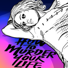 Drug memoir meets chick-lit in Cat Marnell's How to Murder Your Life, and a few words about party girls, addiction and a little something called The Truth.