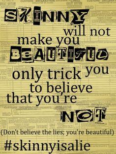 Skinny will not make you beautiful. Stop #thinspo #antithinspo