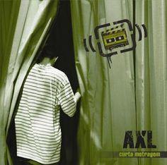 AXL Curta Metragem (EP) 2008 Download - BAIXE RAP NACIONAL