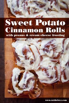Sweet potato cinnamon rolls with pecans and cream cheese frosting from Eat the Love