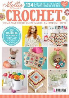 Learn How To Crochet Magazine : 1000+ images about Mollie Makes on Pinterest Mollie makes, Wrist ...