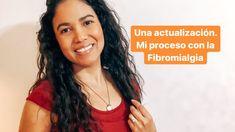 Mi proceso con la Fibromialgia. Actualización. Youtube, Videos, Fibromyalgia, Youtubers, Youtube Movies