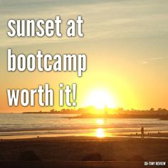 sunset at bootcamp worth it!