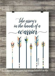 Proverbs 31 Woman Discover Bible journaling Like arrows in the hand of a Warrior Psalm Printable art scripture wall art print nursery decor kids arrow archer Scripture Wall Art, Bible Art, Scripture Tattoos, Printable Bible Verses, Printable Wall Art, Free Printable, Psalm 127 4, 4 Tattoo, Tattoo Arrow
