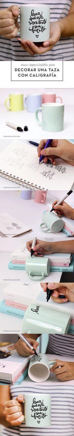 Trucos imprescindibles para decorar una taza con caligrafía paso a paso. #TUTORIAL #DIY  How to personalize your own coffee mug with calligraphy