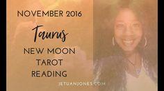 New Moon Reading November 2016 for Taurus