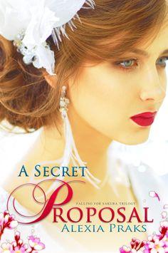 A Secret Proposal (Falling For Sakura Book 2)