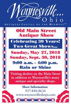Waynesville Main Street will be bustling with visiting Antique Dealers along with the numerous permanent shops. Well stocked with great and unusual fins for your shopping enjoyment. Ohio, Antique Dealers, Antique Show, Main Street, Maine, Shops, Events, Vintage, Antiques