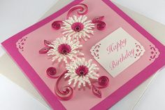 Happy Birthday Card - Girlfriend - Handmade Quilling Greeting Card - Quilling Flowers Daisy