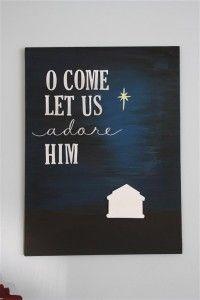 O come let us adore him...