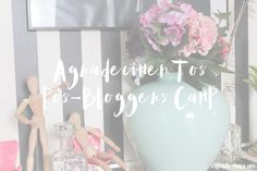 infinito mais um: PERSONAL | Agradecimentos Pós-Bloggers Camp