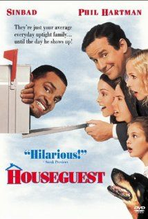 Houseguest (1995)  Many people may think this is a bad movie, but I think it's cute and funny