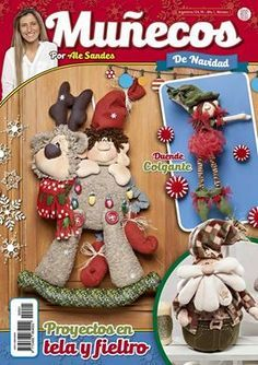 revista alejandra sandes - Buscar con Google Sewing Magazines, Pasta Flexible, Xmas, Christmas Ornaments, Felt Toys, Mole, Fabric Scraps, Gingerbread Cookies, Projects To Try
