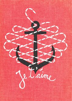 """""""Je t'aime,"""" lettering & illustration by Romanian artist Andrei D. (idea: anchor with rope around in heart) Tattoo Ancora, Oui Oui, Illustrations, Grafik Design, Graphic Design Illustration, Sailor Illustration, Anchor Illustration, Design Inspiration, Typography Inspiration"""