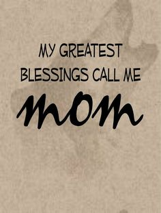 Thank you Lord, for allowing me to be a mother, the highest salary job
