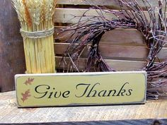 Give Thanks, Wooden Sign