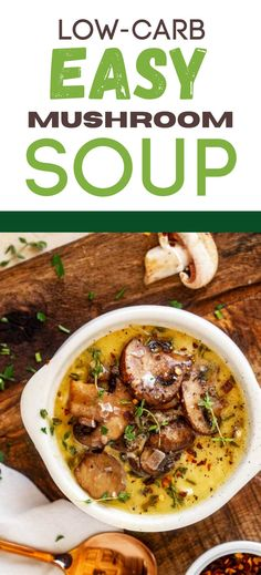 This easy Low Carb Easy Mushroom Soup Recipe is easily my favorite low carb soup that I've ever made. It is so rich, creamy, and flavor packed. Make this one for your next family dinner, and you will have a glow of satisfaction that comes from serving something that everyone loves. Low Carb Soup Recipes, Chowder Recipes, Easy Dinner Recipes, Real Food Recipes, Keto Recipes, Vegetarian Recipes, Easy Mushroom Soup, Mushroom Soup Recipes, Keto Mushrooms
