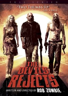 this movie makes me want to take a bath: The Devils Rejects