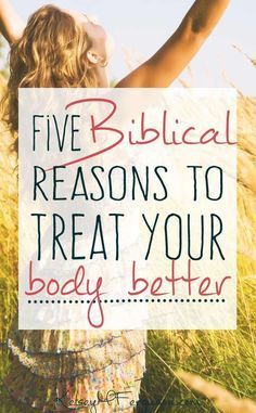 If you are needed some divine inspiration to start treating your better body, check out these five {Biblical} reasons!