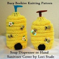 Cover for Hand Soap or Hand Sanitizer Busy Beehive Knitting Pattern by LaStadeCrochet for $3.99 #zibbet