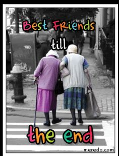 a long long time from now...but true...bff's til the end