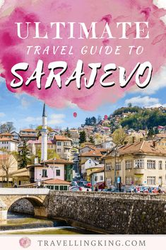 Ultimate Travel Guide to Sarajevo Europe Destinations, Europe Travel Tips, Travel And Leisure, Travel Guide, Bósnia E Herzegovina, Group Travel, Ultimate Travel, Plan Your Trip, Luxury Travel