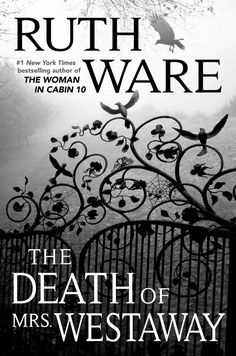 The Death of Mrs. Westaway by Ruth Ware From the New York Times bestselling author of In a Dark, Dark Wood, The Woman in Cabin and The Lying Game comes Ruth Ware's highly anticipated fourth novel. Summer Reading Lists, Beach Reading, Cold Reading, Reading Time, Reading Nook, Ruth Ware Books, Great Books, New Books, Lying Game