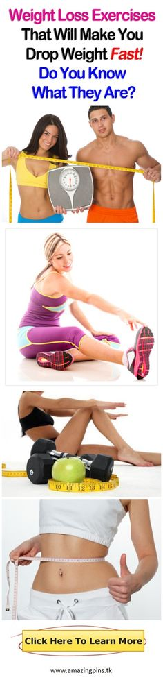 Weight Loss Exercises That Will Make You Drop Weight Fast – Do You Know What They Are?