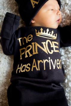 Prince Has Arrived Newborn boy black and gold bodysuit - tak.- Prince Has Arrived Newborn boy black and gold bodysuit – take home outfit – Newborn gown – Baby Boy Gift – Hat and blanket Sold Separately Prince Has Arrived Newborn boy black and gold - The Babys, Baby Boy Gifts, Baby Shower Gifts, Baby Boy Stuff, Babies Stuff, Body Noir, Bringing Baby Home, Outfits Niños, Winter Outfits