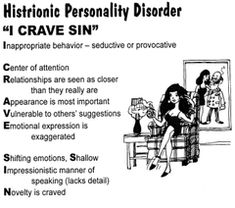 Histrionic Personality Disorder - for a future crime novel I have rumbling around in my head. Mental Health Nursing, Mental Health Counseling, Mental Health Disorders, Cluster B Personality Disorders, Personality Types, Abnormal Psychology, Psychology Disorders, Psychiatric Nursing, Borderline Personality Disorder