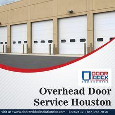 Overhead Door Service Houston Texas In 2020 Overhead Door