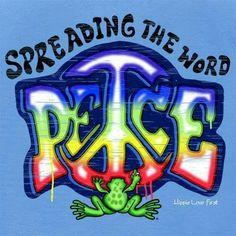 Spreadin' The Peace....