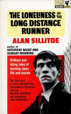 The Loneliness of the Long Distance Runner - Alan Sillitoe - Pan