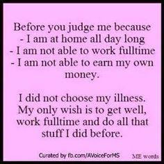 Don't judge what you don't understand / invisible illness / living with lupus / chronic illness / SO very true. Chronic Migraines, Chronic Illness, Chronic Pain, Rheumatoid Arthritis, Fibromyalgia Pain, Fibromyalgia Disability, Pcos, Endometriosis, Ulcerative Colitis