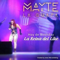 Happy Birthday a nuestra Reina del Like... Mayte La Guapa!!!