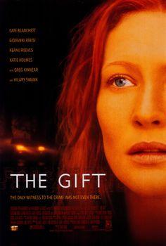 Le Don / The Gift (2001) : Cate Blanchett, Katie Holmes, Keanu Reeves, Hilary Swank, Giovanni Ribsi, Greg Kinnear