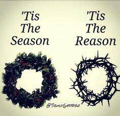 'Tis the Season ~ 'Tis the Reason #JesusIsTheReason